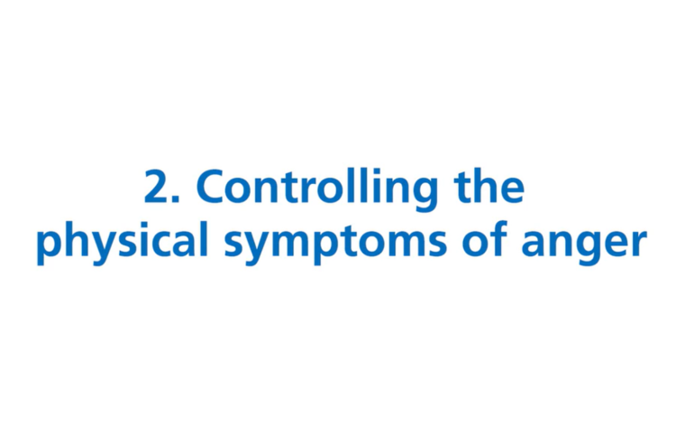 Thumbnail for Controlling the physical symptoms of anger