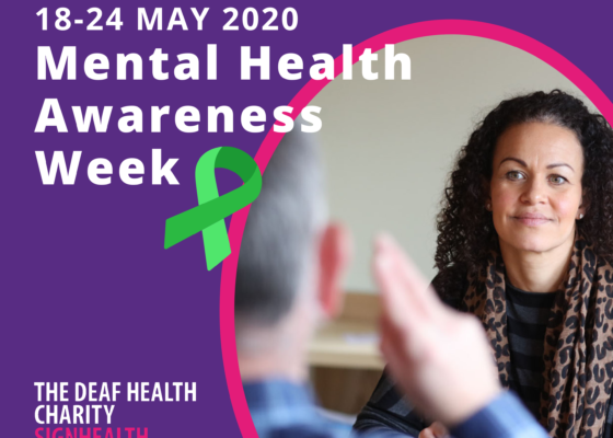Mental Health Awareness Week 2020 with SignHealth